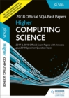 Higher Computing Science 2018-19 SQA Specimen and Past Papers with Answers - Book