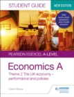 Pearson Edexcel A-level Economics A Student Guide: Theme 2 The UK economy   performance and policies - eBook