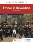 Access to History: France in Revolution 1774 1815 Sixth Edition - eBook
