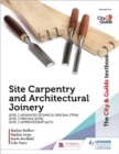 The City & Guilds Textbook: Site Carpentry & Architectural Joinery for the Level 3 Apprenticeship (6571), Level 3 Advanced Technical Diploma (7906) & Level 3 Diploma (6706) - Book