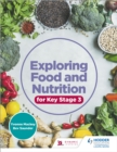 Exploring Food and Nutrition for Key Stage 3 - eBook