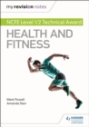 My Revision Notes: NCFE Level 1/2 Technical Award in Health and Fitness - eBook