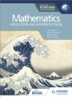 Mathematics for the IB Diploma: Applications and interpretation SL : Applications and interpretation SL - eBook