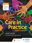 Care in Practice Higher: Fourth Edition - eBook