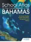 Hodder Education School Atlas for the Commonwealth of The Bahamas - eBook