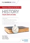 My Revision Notes : Pearson Edexcel GCSE (9-1) History: Four units in one - eBook