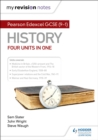 My Revision Notes: Pearson Edexcel GCSE (9 1) History: Four units in one - eBook