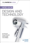 My Revision Notes: WJEC GCSE Design and Technology - Book