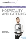 My Revision Notes: WJEC Level 1/2 Vocational Award in Hospitality and Catering - eBook