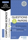 Essential SQA Exam Practice: Higher Computing Science Questions and Papers - eBook