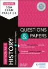 Essential SQA Exam Practice: National 5 History Questions and Papers - eBook
