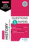 Essential SQA Exam Practice: Higher History Questions and Papers - eBook