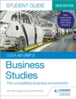 CCEA A2 Unit 2 Business Studies Student Guide 4: The competitive business environment - eBook
