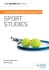 My Revision Notes: Cambridge National Level 1/2 Sport Studies - eBook