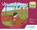 PYP Friends: Ups and downs - eBook
