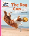 Reading Planet - The Dog Can ... - Pink A: Galaxy - eBook