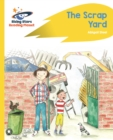 Reading Planet - The Scrap Yard - Yellow Plus: Rocket Phonics - eBook
