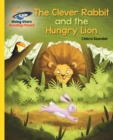 Reading Planet - The Clever Rabbit and the Hungry Lion- Yellow: Galaxy - eBook
