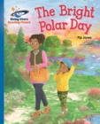Reading Planet - The Bright Polar Day - Blue: Galaxy - eBook