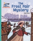 Reading Planet - The Frost Fair Mystery - Turquoise: Galaxy - eBook