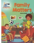 Reading Planet - Family Matters - White: Galaxy - eBook