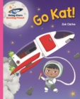 Reading Planet - Go Kat, Go! - Pink A: Galaxy - eBook