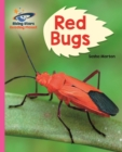 Reading Planet - Red Bugs! - Pink B: Galaxy - eBook