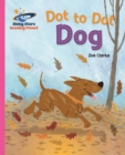 Reading Planet - Dot to Dot Dog - Pink B: Galaxy - eBook