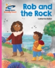 Reading Planet - Rob and the Rock - Pink B: Galaxy - eBook