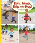 Reading Planet - Run, Jump, Skip and Hop! - Yellow: Galaxy - eBook