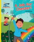 Reading Planet - A Job for Chester! - Yellow: Galaxy - eBook