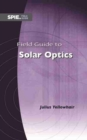 Field Guide to Solar Optics - Book