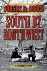 South by Southwest : A Western Story - eBook