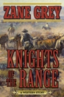 Knights of the Range : A Western Story - eBook