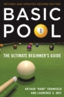Basic Pool : The Ultimate Beginner's Guide (Revised and Updated) - eBook