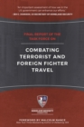 Final Report of the Task Force on Combating Terrorist and Foreign Fighter Travel - eBook