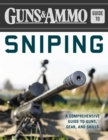 Guns & Ammo Guide to Sniping : A Comprehensive Guide to Guns, Gear, and Skills - eBook