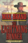 The Lightning Runner : A Western Story - eBook