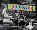 Woodstock 1969 : The Lasting Impact of the Counterculture - Book
