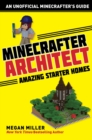 Minecrafter Architect: Amazing Starter Homes - eBook