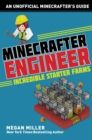 Minecrafter Engineer: Must-Have Starter Farms - eBook