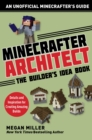 Minecrafter Architect: The Builder's Idea Book : Details and Inspiration for Creating Amazing Builds - eBook