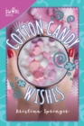 Cotton Candy Wishes : A Swirl Novel - eBook