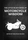 The Little Black Book of Motorcycle Wisdom - Book