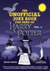 The Unofficial Harry Potter Joke Book: Raucous Jokes and Riddikulus Riddles for Ravenclaw - eBook