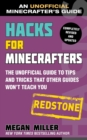 Hacks for Minecrafters: Redstone : The Unofficial Guide to Tips and Tricks That Other Guides Won't Teach You - eBook