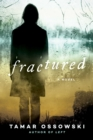 Fractured : A Novel - eBook