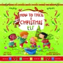 How to Trick a Christmas Elf - Book