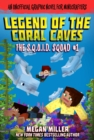 The Legend of the Coral Caves : An Unofficial Graphic Novel for Minecrafters - eBook