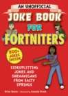 An Unofficial Joke Book for Fortniters : Sidesplitting Jokes and Shenanigans from Salty Springs - eBook